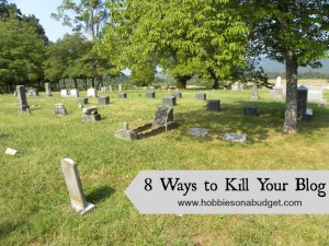 8 ways to kill your blog