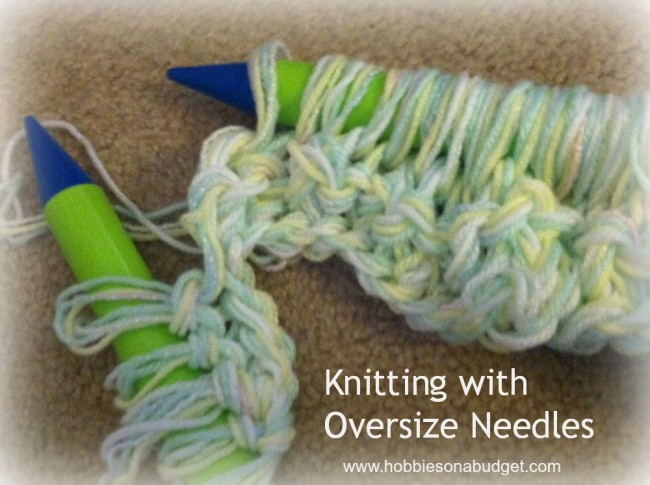 knitting with oversize needles