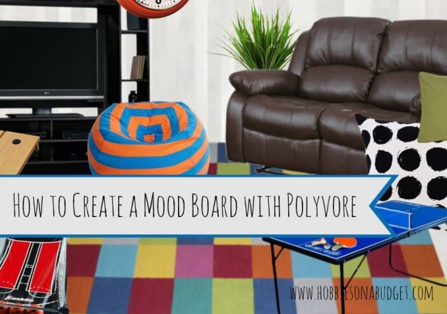 How To Create A Mood Board With Polyvore Hobbies On A Budget