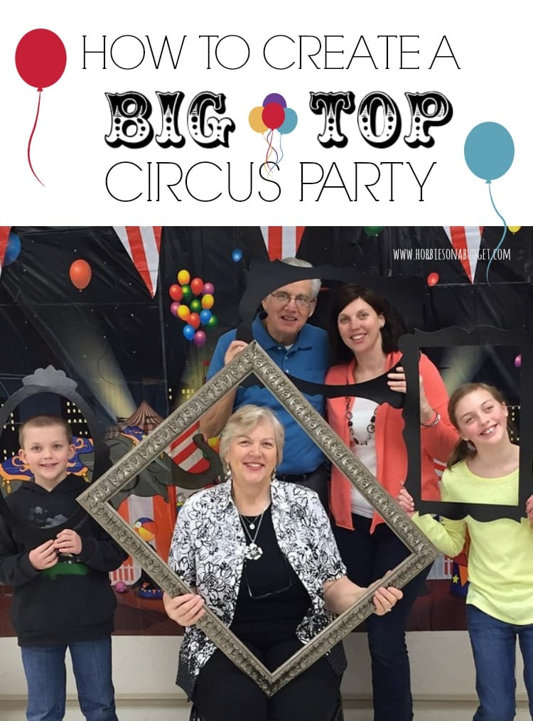 how to throw a big top circus party hobbies on a budget