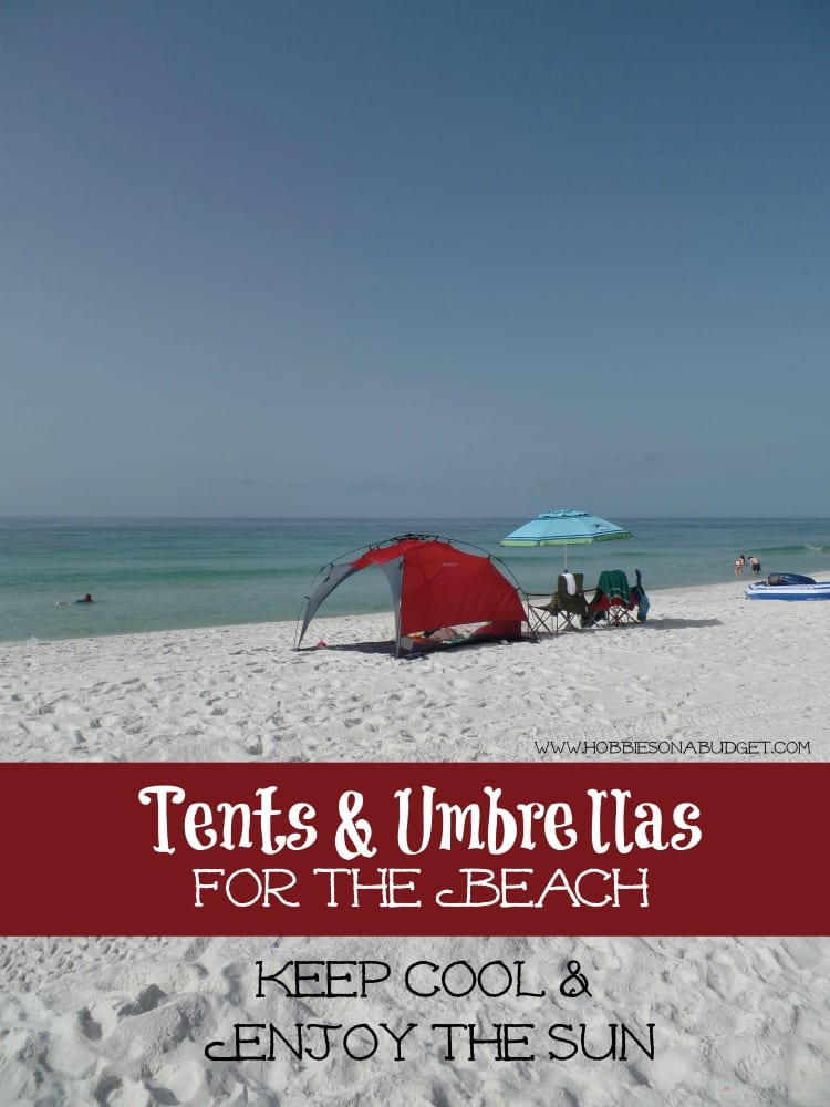 tents-umbrellas-beach & Beach Tents u0026 Umbrellas to Keep you Cool - Hobbies on a Budget