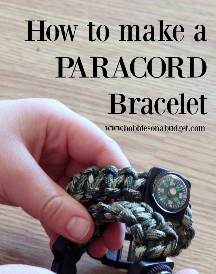 How to make a paracord bracelet hobbies on a budget