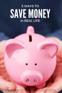 5 Real Life Ways to Save Money