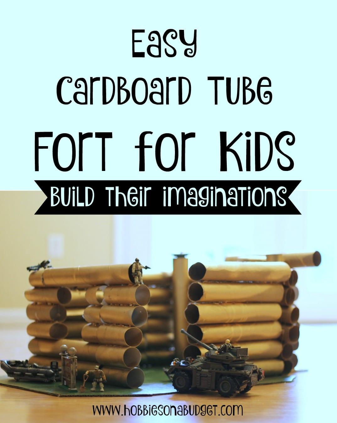 Easy Cardboard tube fort for kids