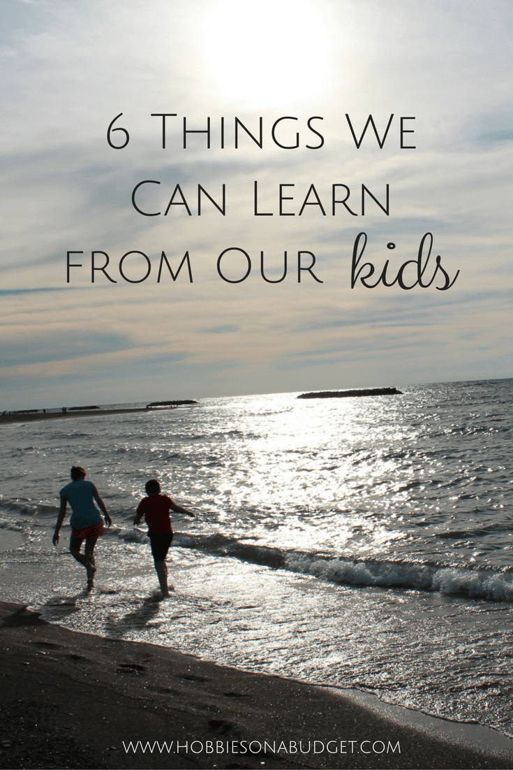6 Things We Can Learn from Our Kids (1)
