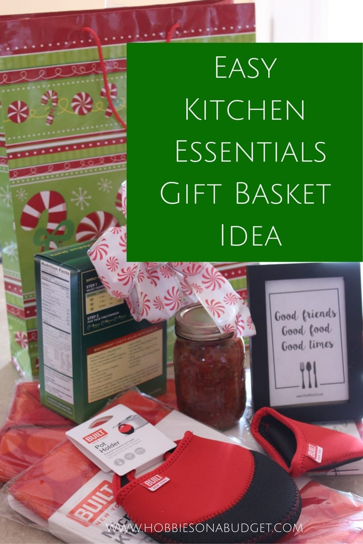 Easy Kitchen Essentials Gift Basket Idea Hobbies On A Budget
