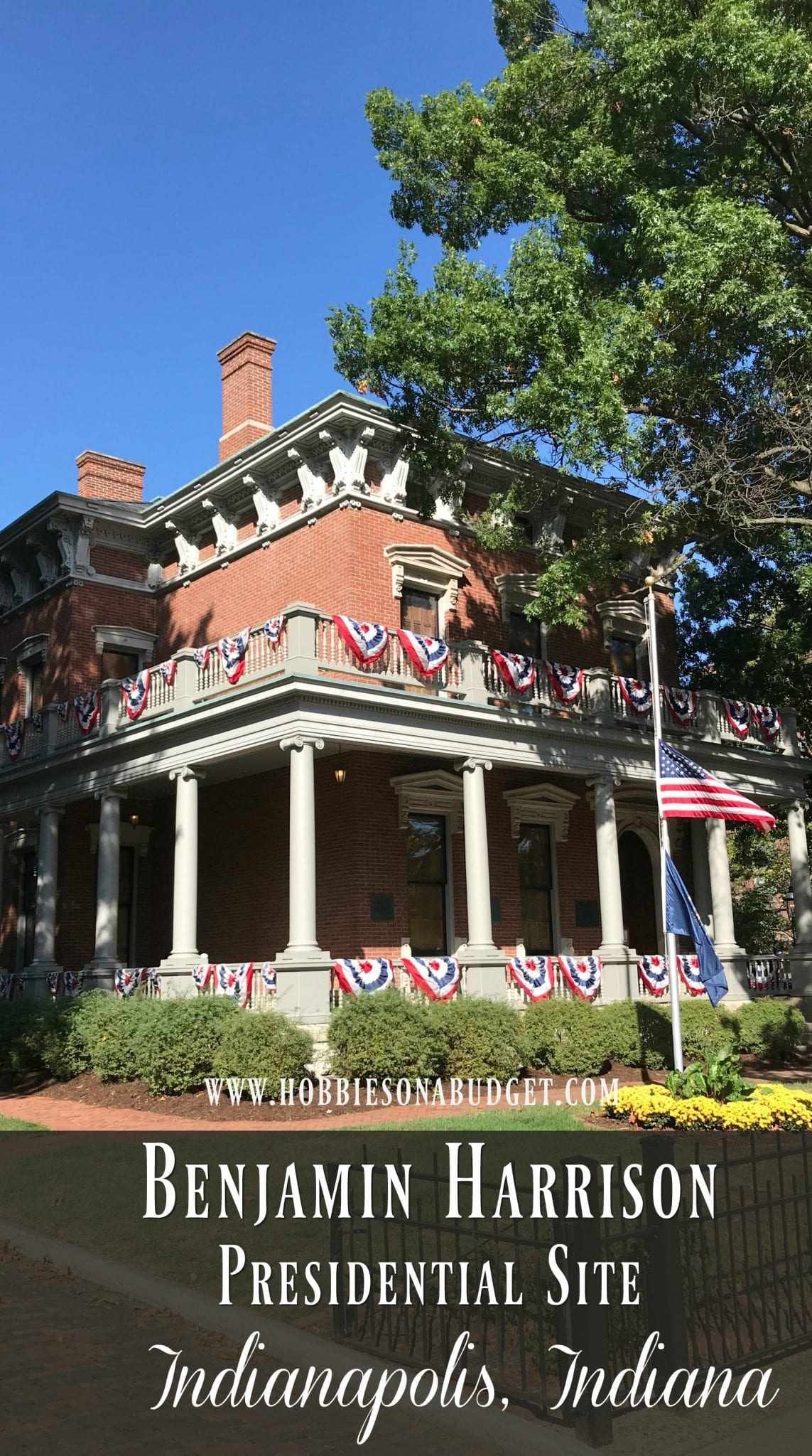 Benjamin Harrison Presidential Site Indianapolis Indiana
