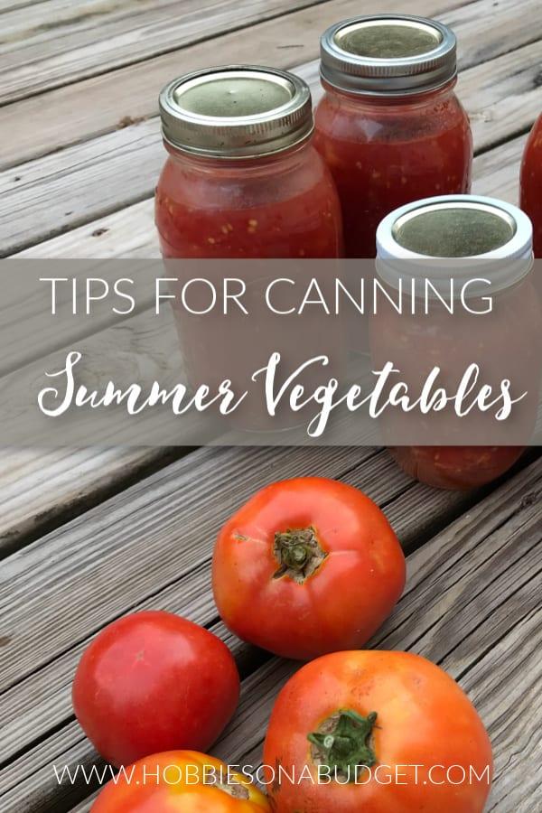 TIPS FOR CANNING Summer Vegetables