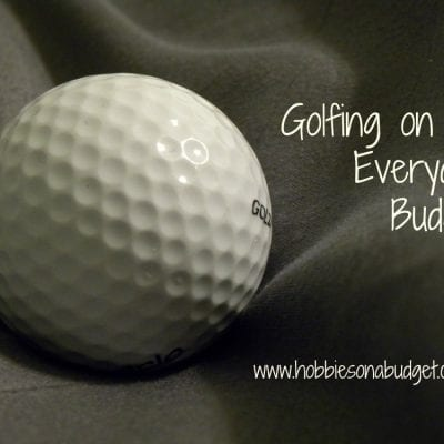 Golfing on an Everyday Budget