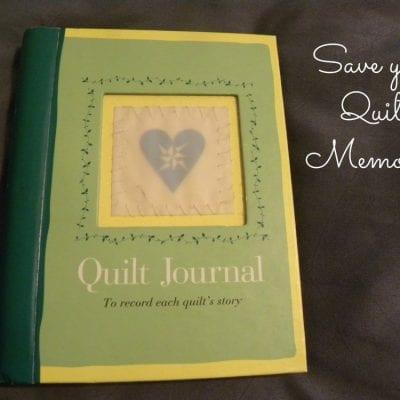Save your Quilt Memories