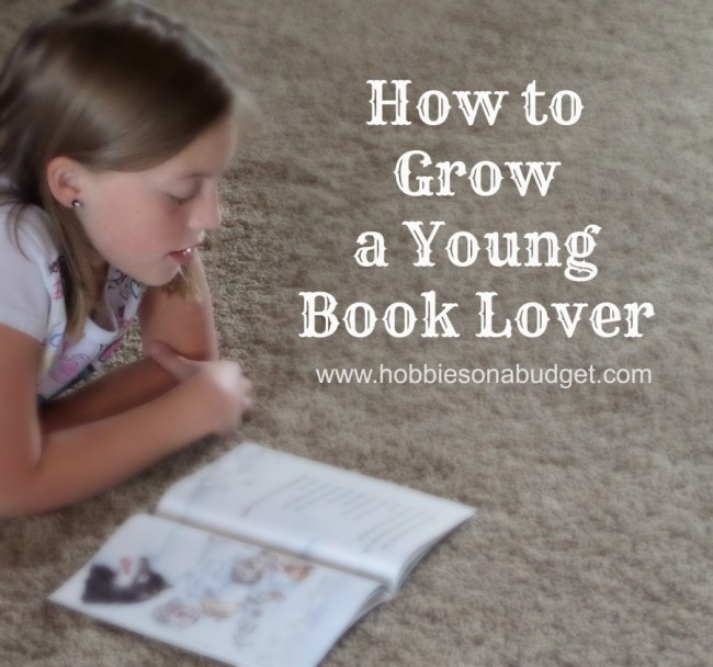 How to Grow a Young Book Lover