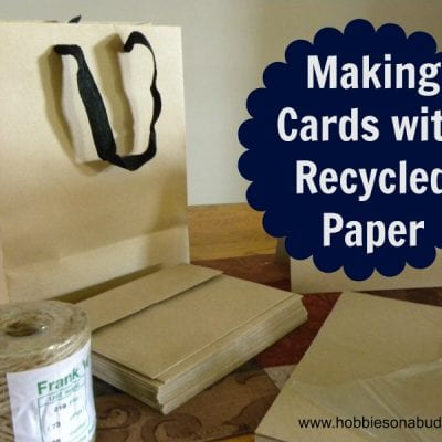 Making Cards with Recycled Paper