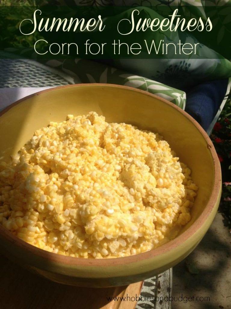 Summer Sweetness – Corn for the Winter