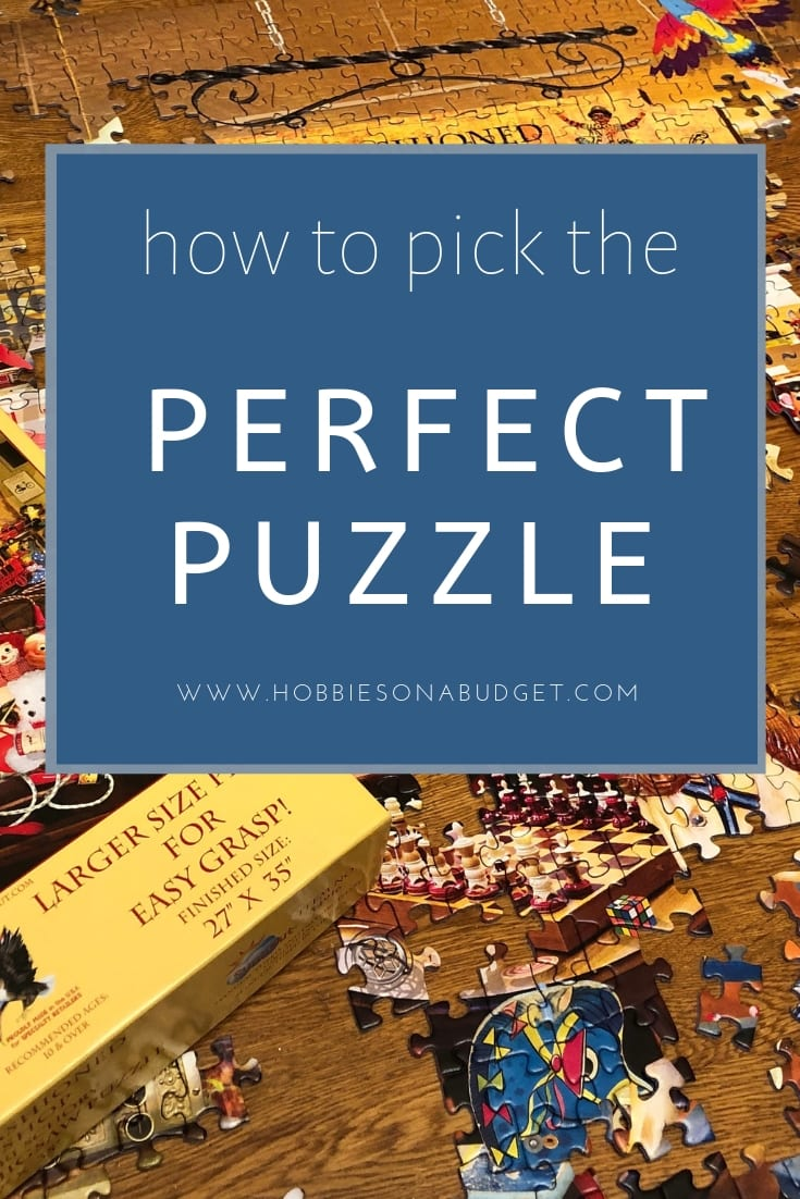 How to Pick the perfect puzzle