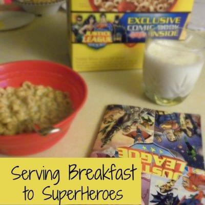 Serving Breakfast to Super Heroes
