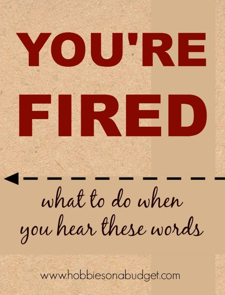 """What to do when you hear """"You're Fired""""!"""