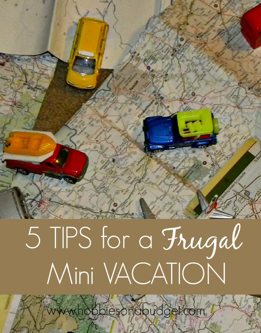 5 Tips for a frugal mini vacation
