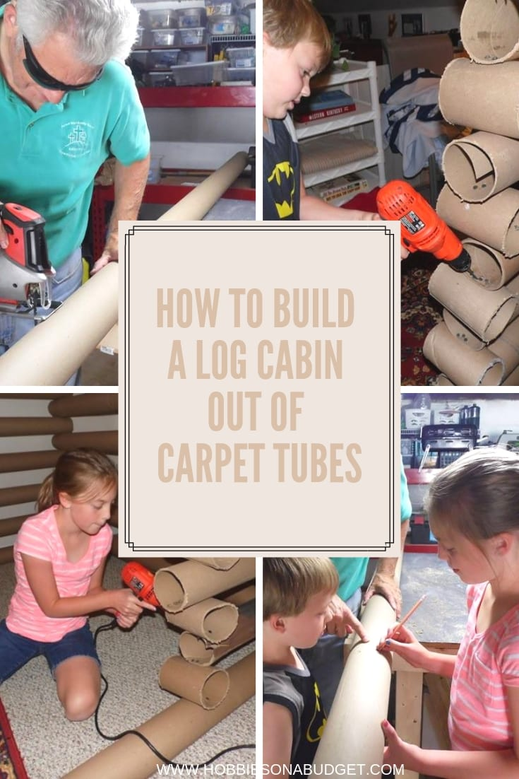HOW TO BUILD A LOG CABIN OUT OF CARPET TUBES