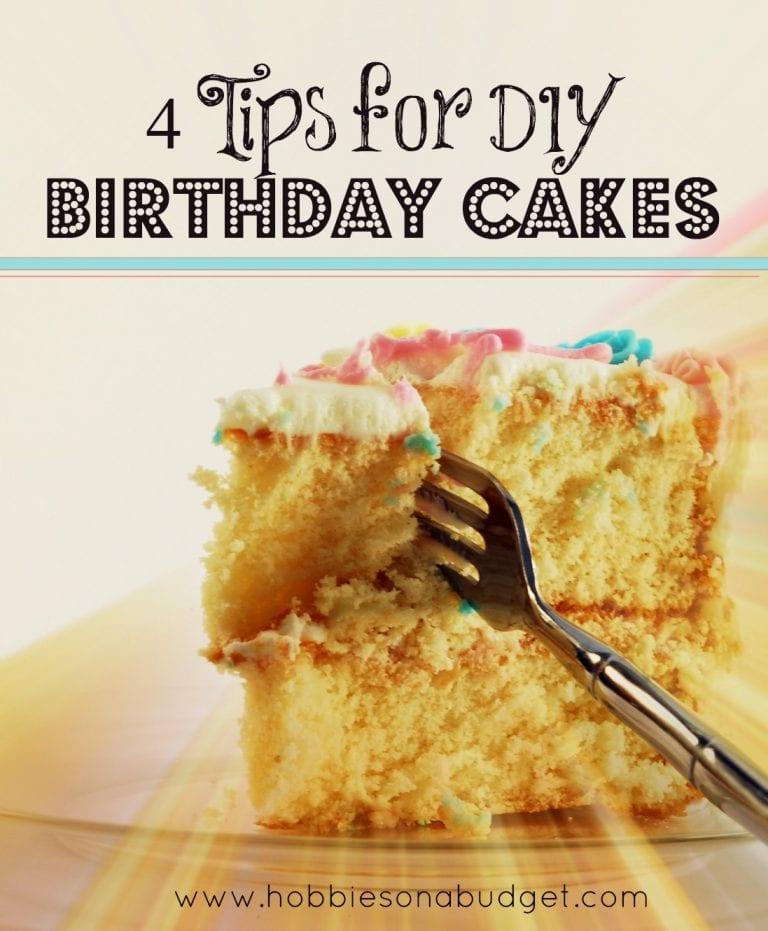 4 Tips for DIY Birthday Cakes