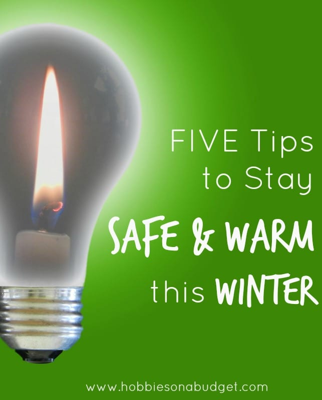 5 Tips To Stay Safe And Warm Hobbies On A Budget