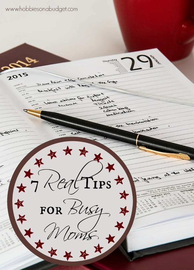 7 Real Tips for Busy Moms