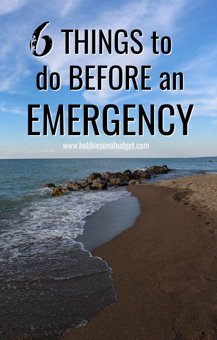 6 things to do before an emergency
