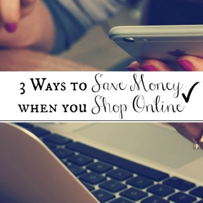 3 Ways to Save Money when you Shop Online