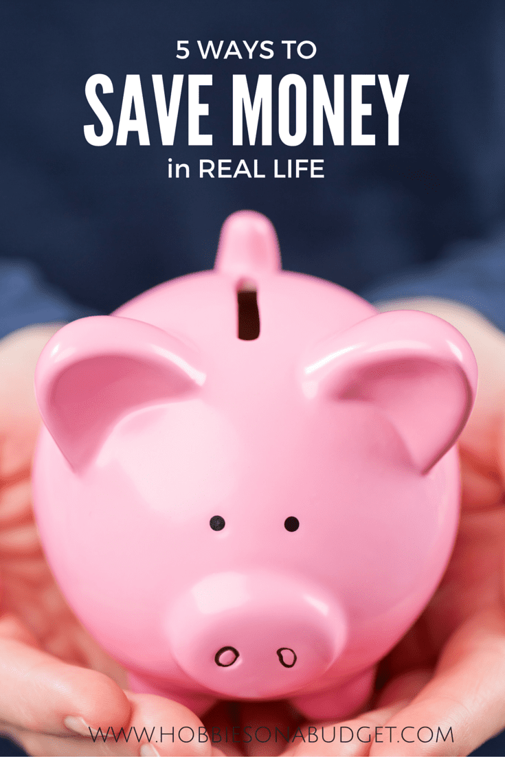 5 ways to save money in real life