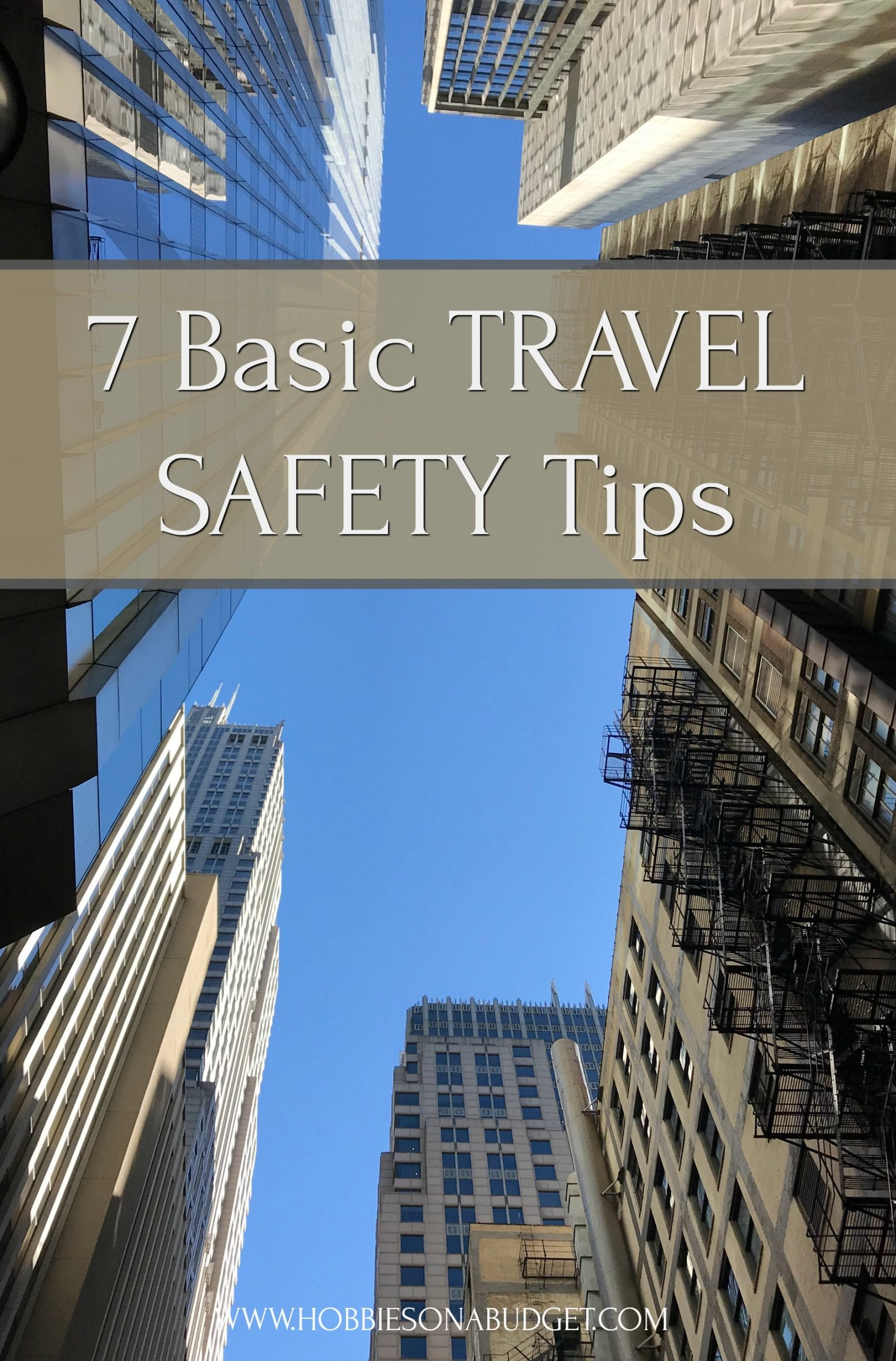 Basic Travel Safety Tips