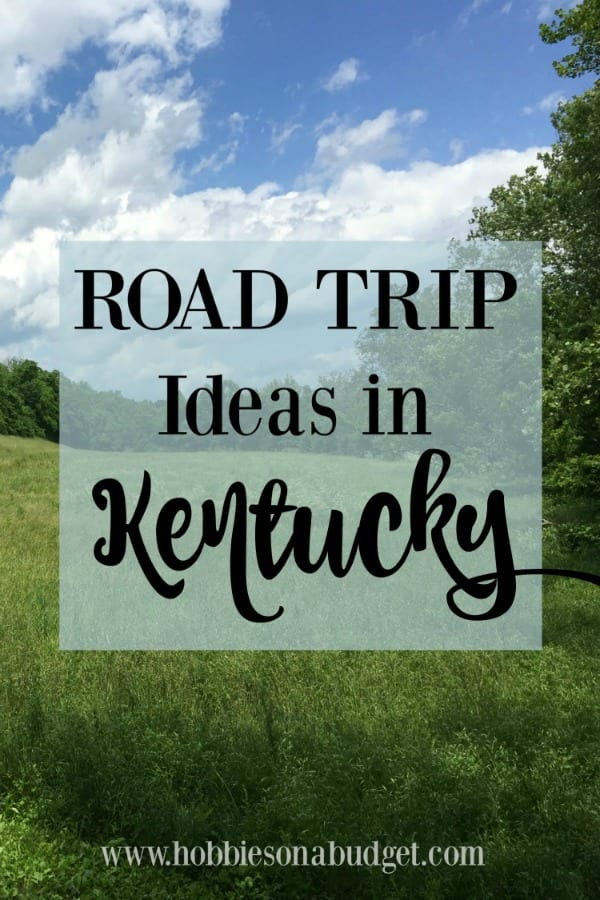 Road Trip Ideas in Kentucky