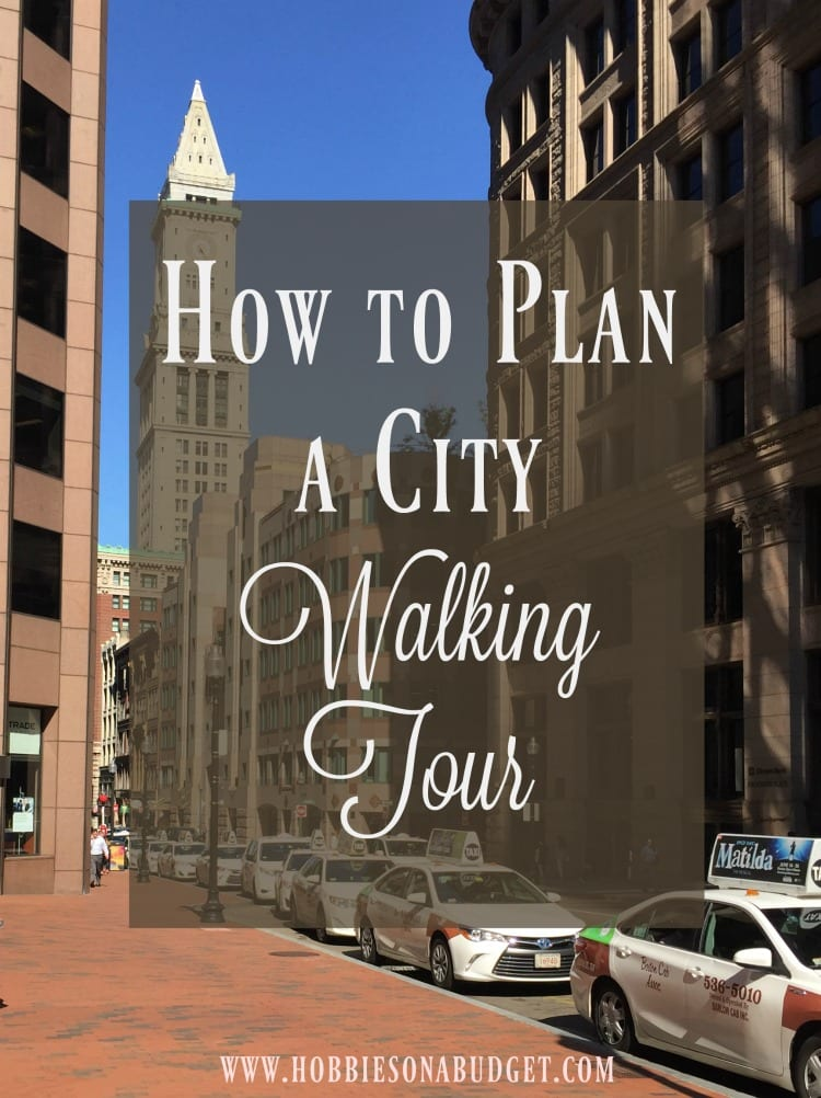 How to Plan a City Walking Tour