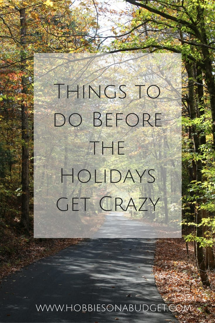 Things to Do Before the Holidays Get Crazy
