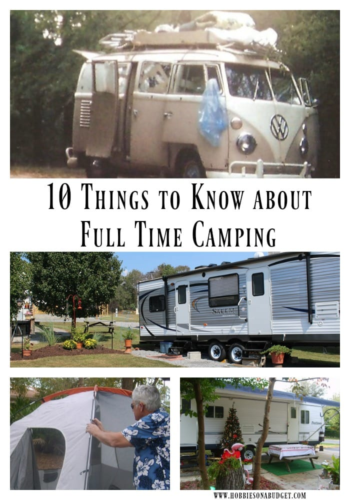 10 Things to Know about Full Time Camping