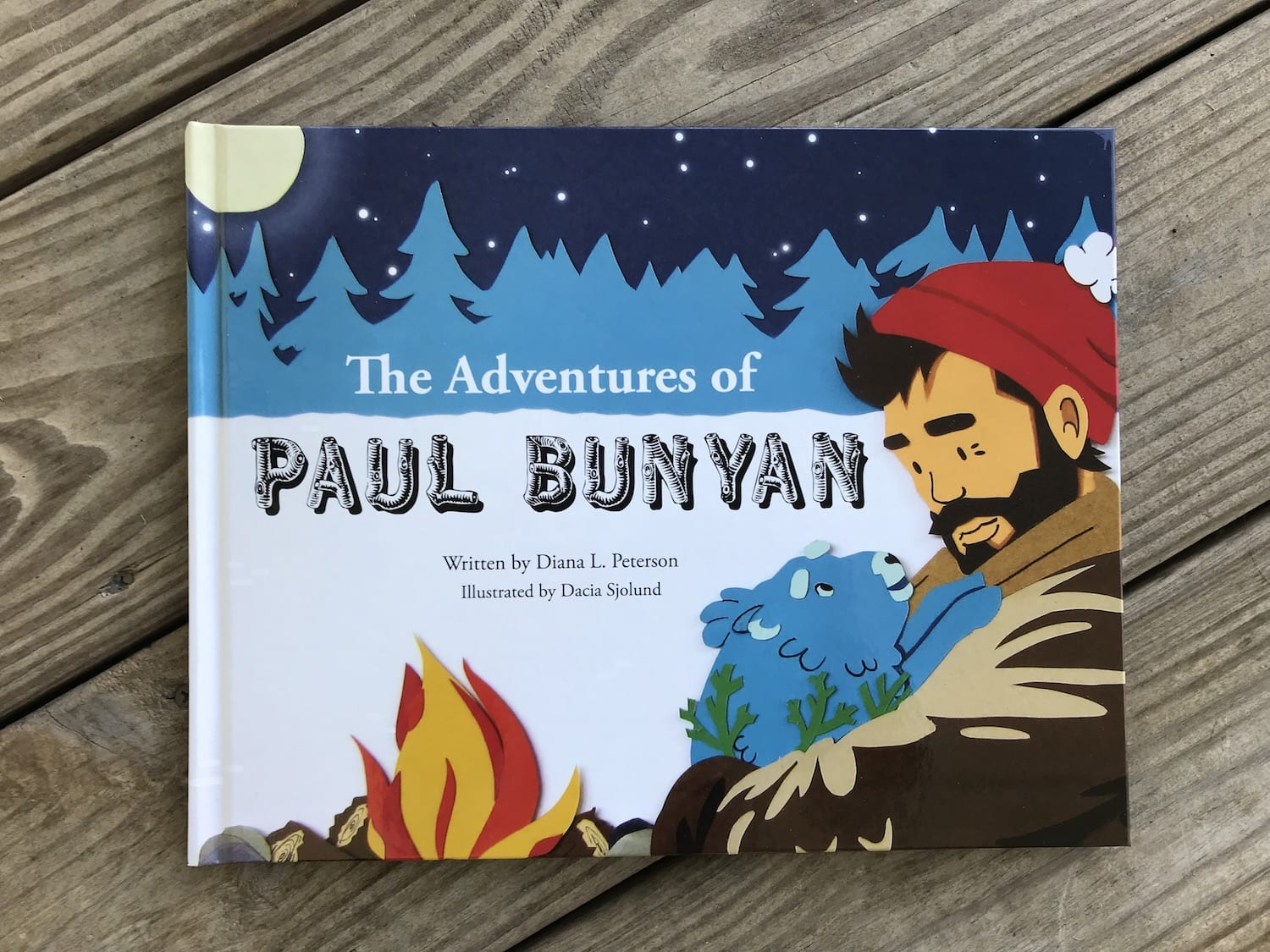 The Adventures of Paul Bunyan by Diana Peterson