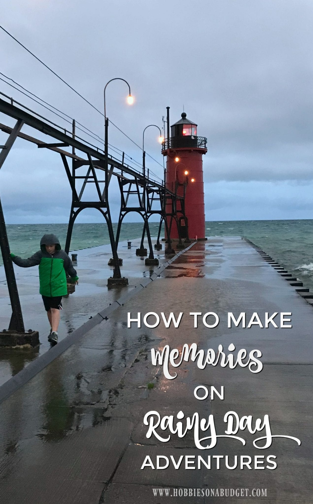 How to Make Memories on Rainy Day Adventures