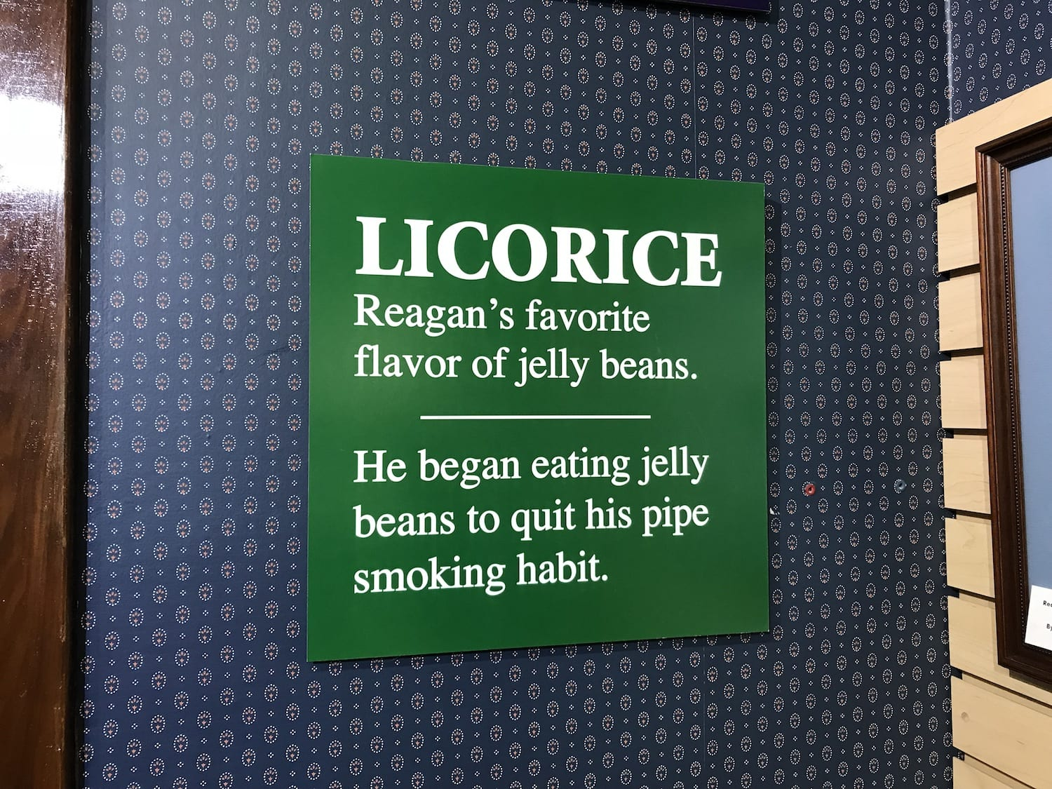 Ronald Reagan's favorite jelly belly was licorice!