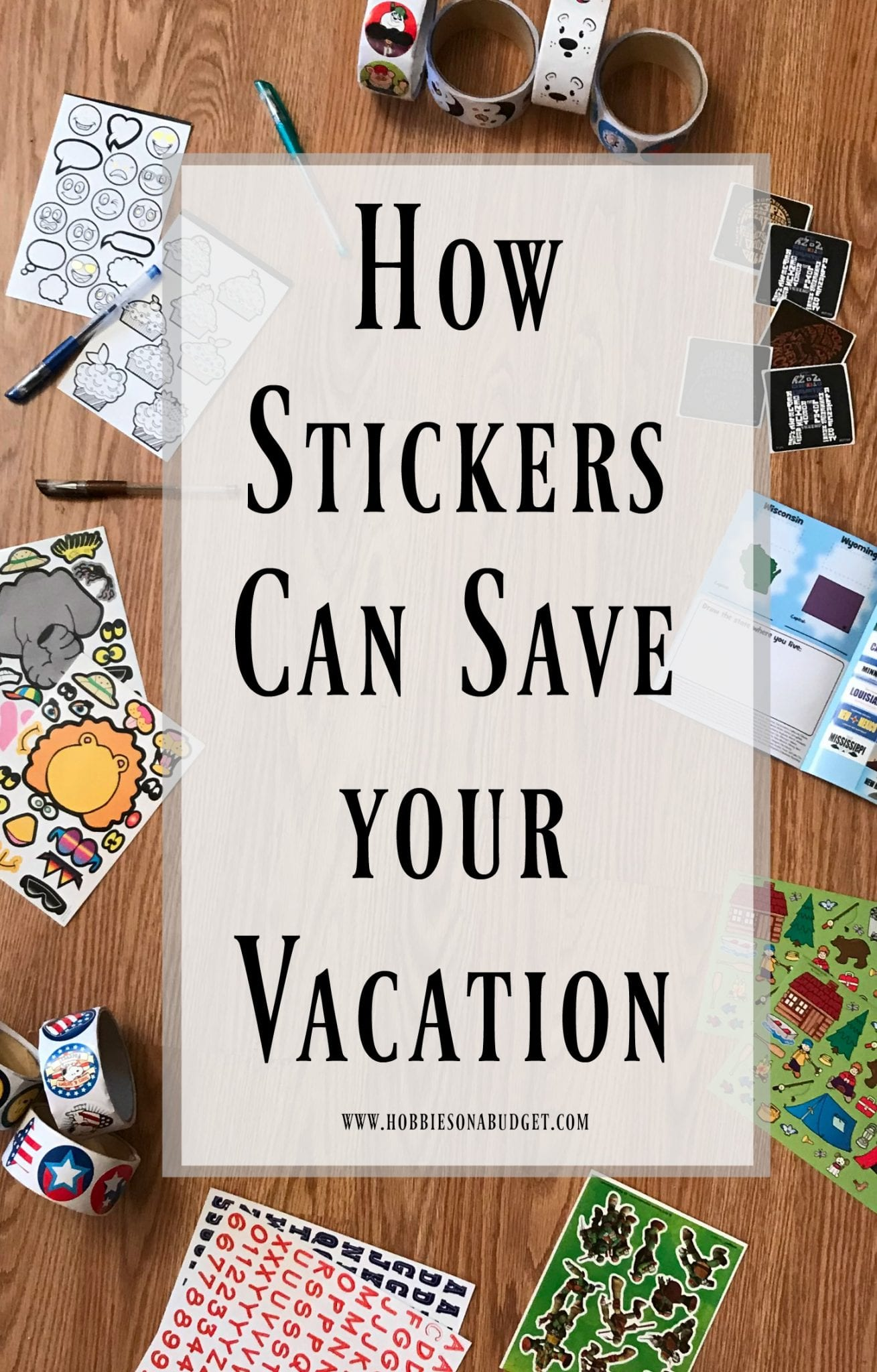 How Stickers Can Save your Vacation