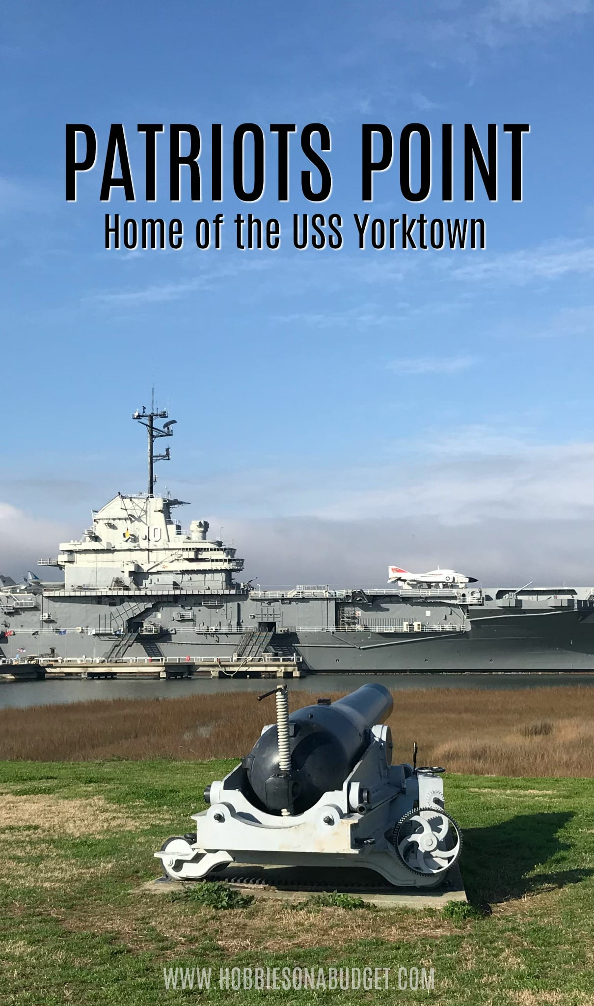 PATRIOTS POINT home of the USS Yorktown