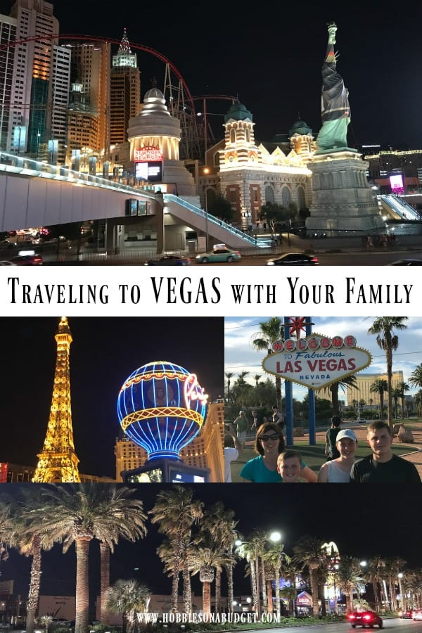 Traveling to Vegas with Your Family