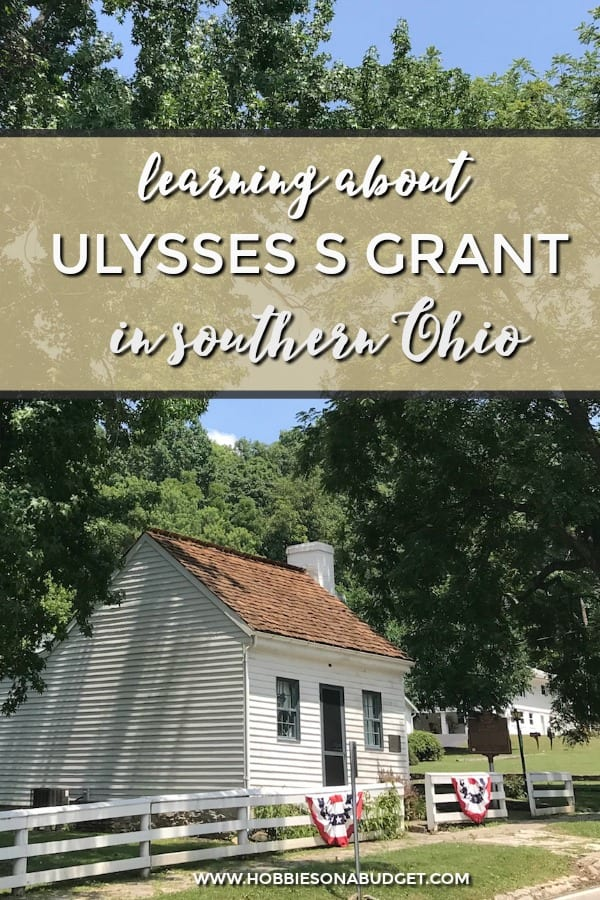 LEARNING ABOUT ULYSSES S GRANT IN SOUTHERN OHIO