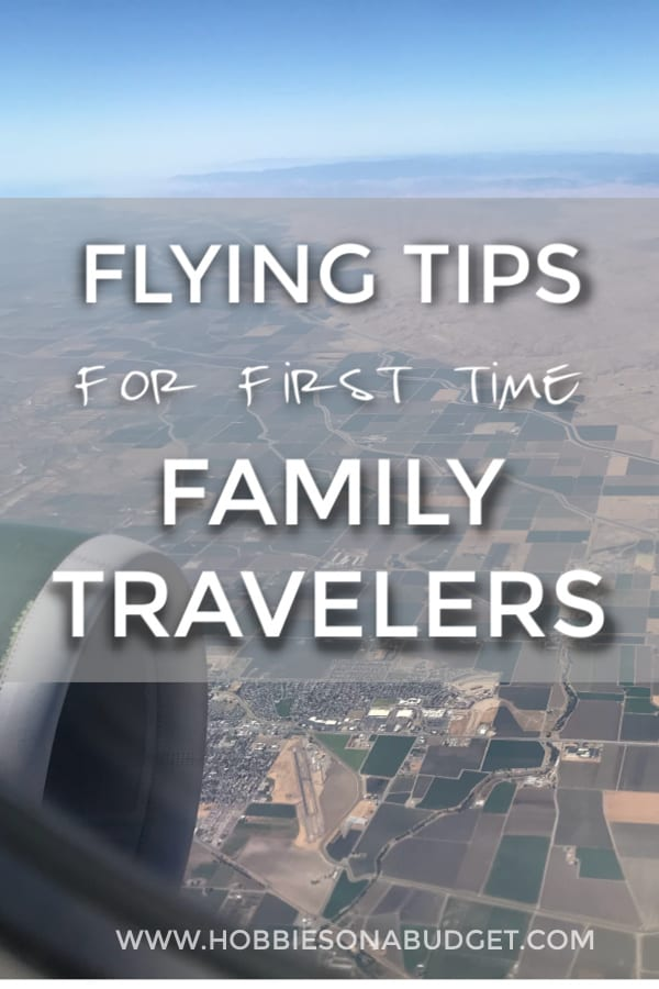 FLYING TIPS FOR FIRST TIME FAMILY TRAVELERS