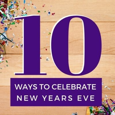 10 Ways to Celebrate New Years Eve
