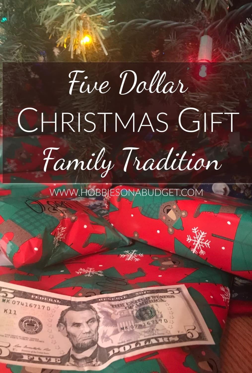 Five Dollar Christmas Gift Tradition