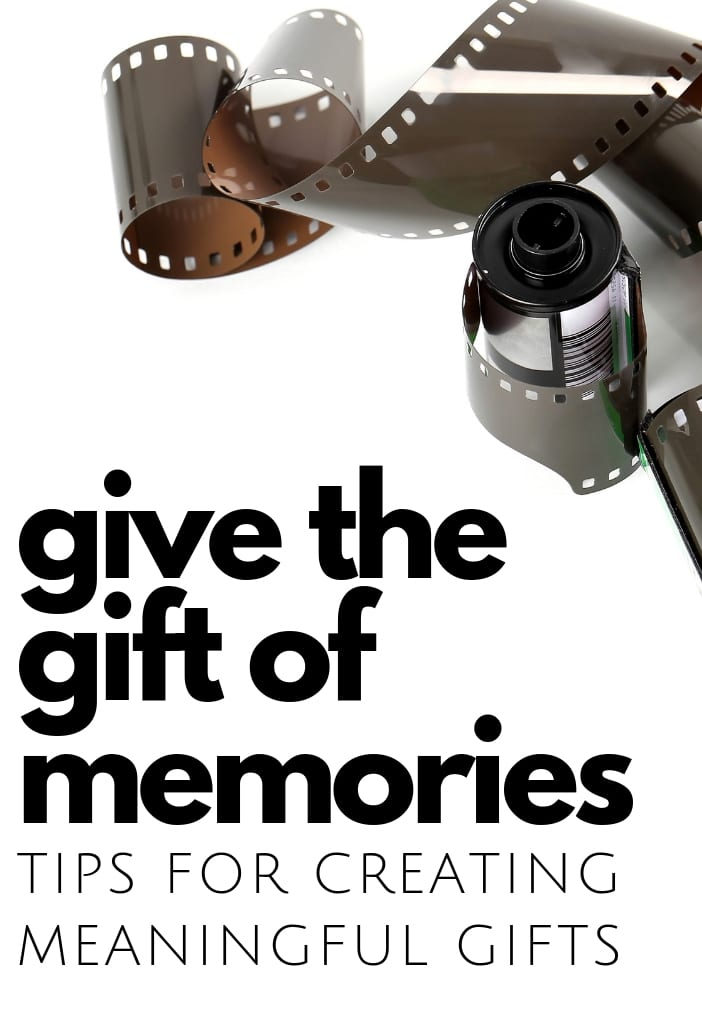 give the gift of memories ideas