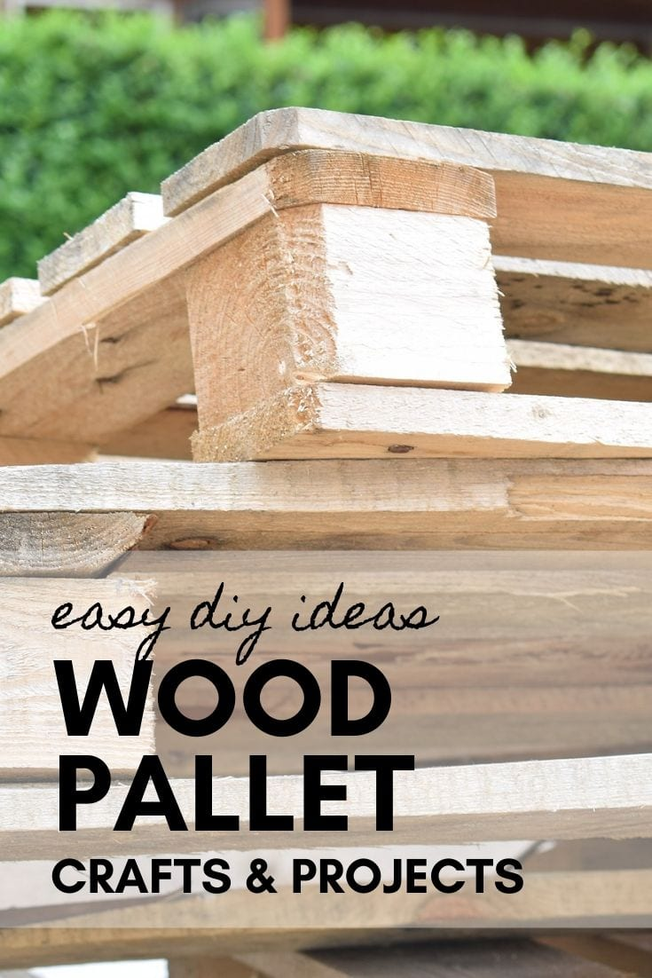 Ideas For Wood Pallet Diy Projects Hobbies On A Budget